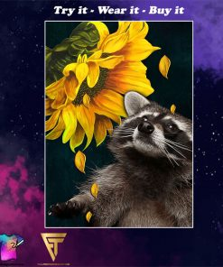raccoon and sunflower poster