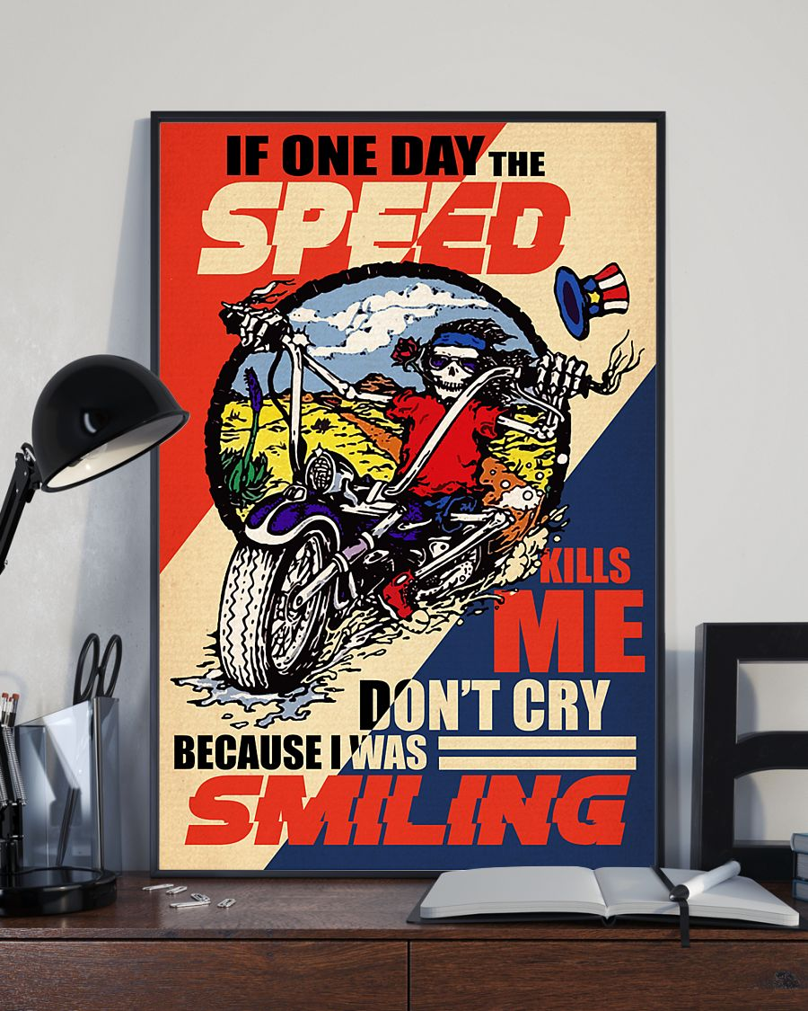 retro if one day the speed kills me do not cry because i was smiling skeleton poster 2