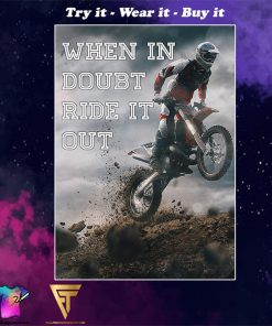 retro motorcycle when in doubt ride it out poster
