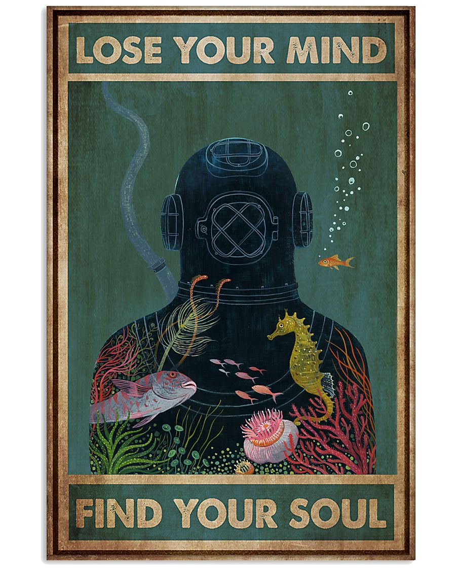 scuba diving lose your mind and find your soul vintage poster 1