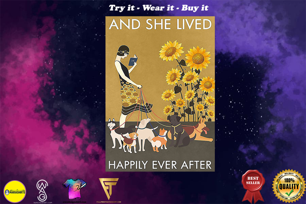 sunflower she and dogs and she lived happily ever after poster - Copy (2)