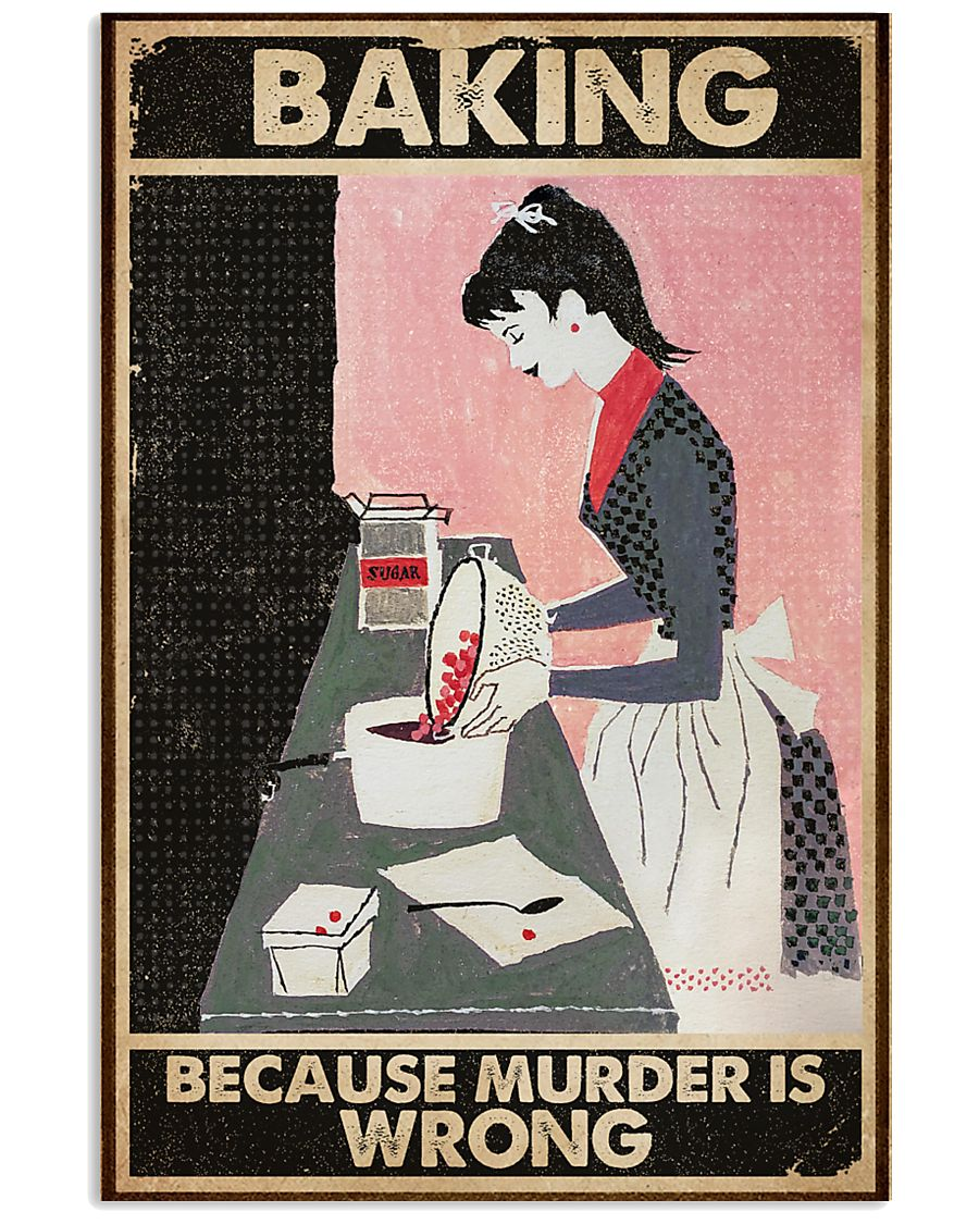 vintage baking because murder is wrong poster 1