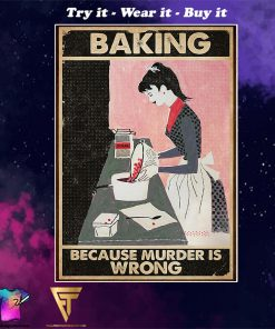 vintage baking because murder is wrong poster