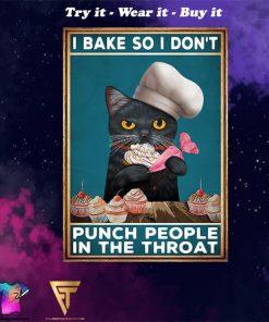 vintage black cat i bake so i don't punch people poster - Copy (4)