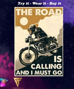 vintage motorcycle the road is calling and i must go poster
