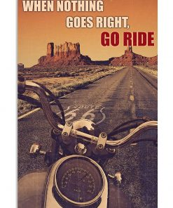 vintage motorcycle when nothing goes right go ride poster 1