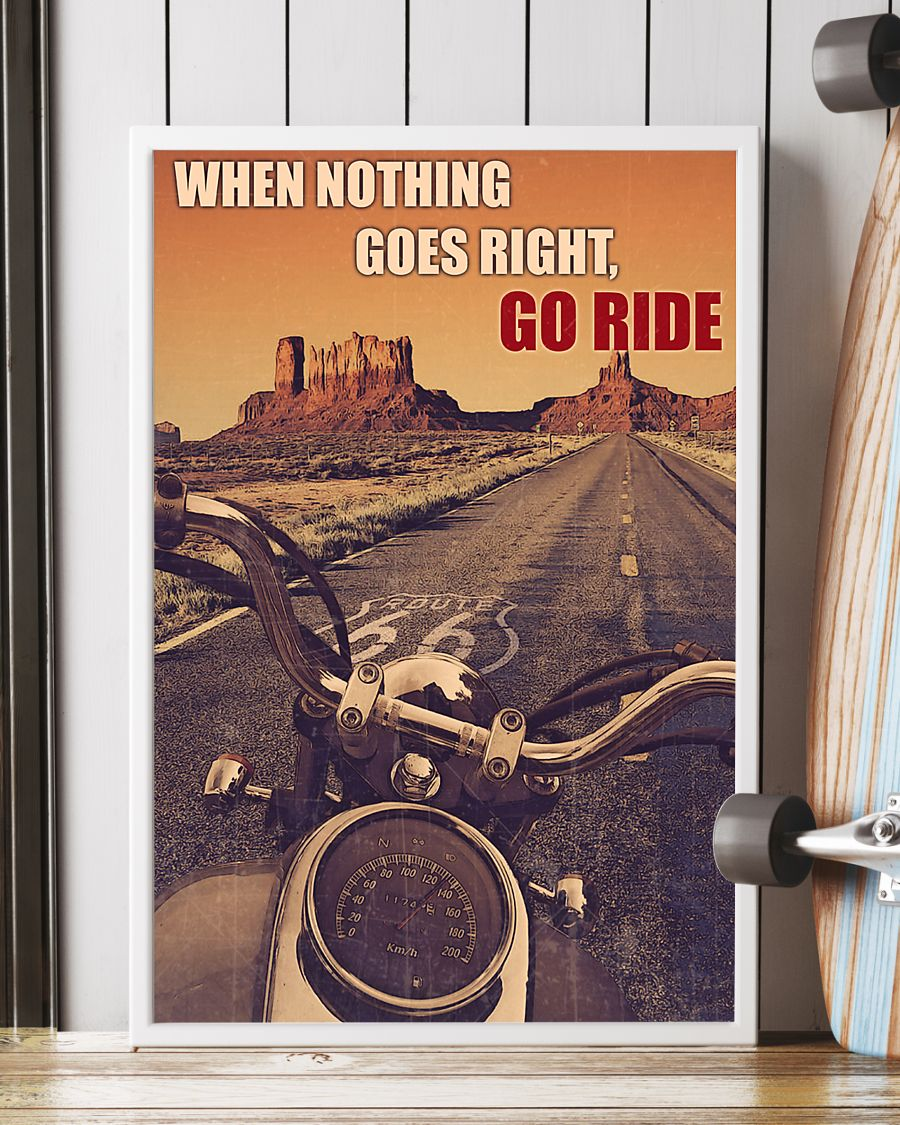 vintage motorcycle when nothing goes right go ride poster 2