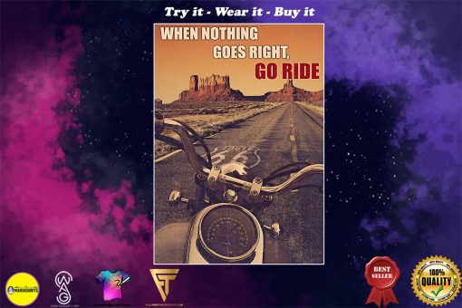 vintage motorcycle when nothing goes right go ride poster