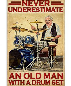 vintage never underestimate an old man with a drum set poster 1