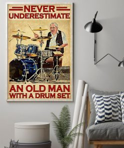 vintage never underestimate an old man with a drum set poster 2