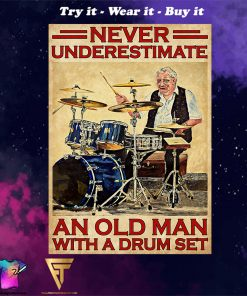 vintage never underestimate an old man with a drum set poster