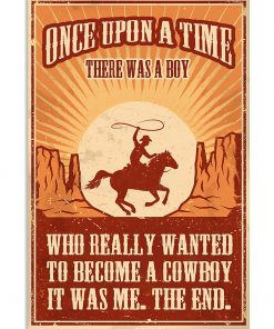 vintage once upon a time there was a boy who really wanted to become a cowboy poster 1