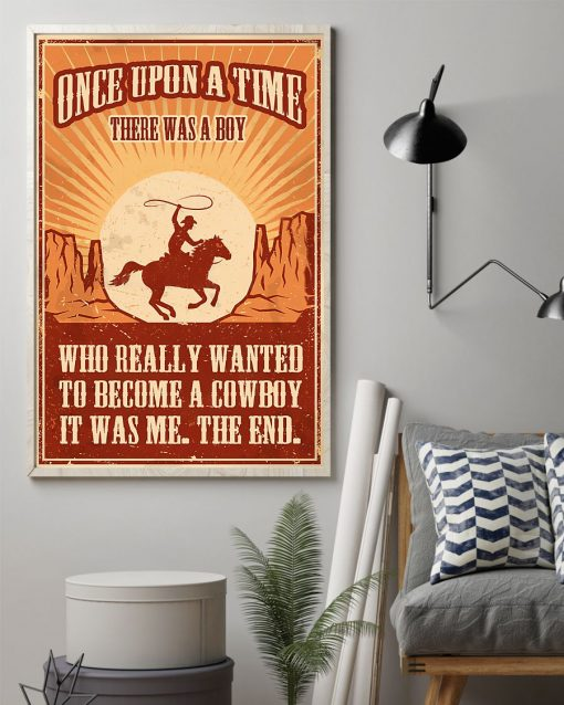 vintage once upon a time there was a boy who really wanted to become a cowboy poster 2