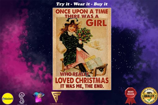 vintage once upon a time there was a girl who really loved christmas poster