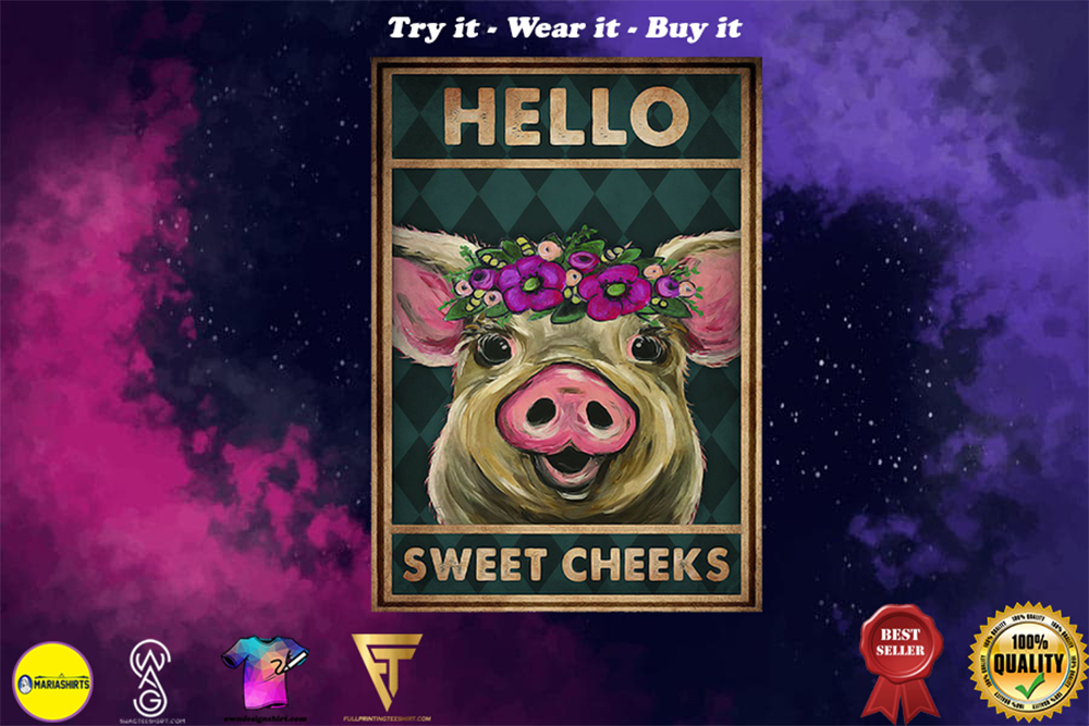 vintage pig hello sweet cheeks poster - Copy