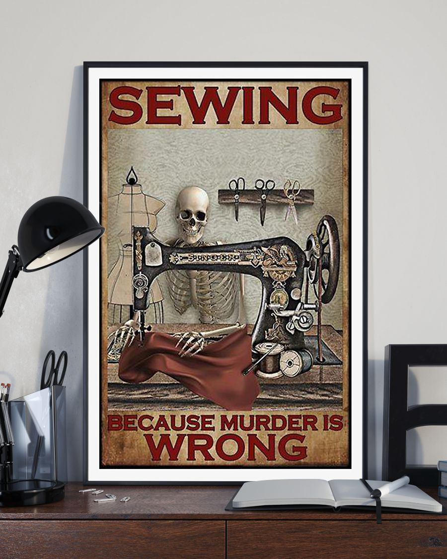 vintage sewing because murder is wrong skeleton poster 3