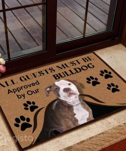 all guests must be approved by our bulldog doormat 1
