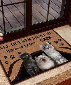 all guests must be approved by our cats doormat 1 - Copy