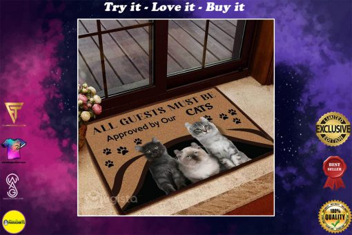 all guests must be approved by our cats doormat