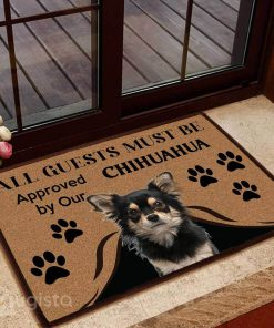 all guests must be approved by our chihuahua doormat 1
