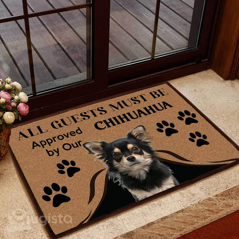 all guests must be approved by our chihuahua doormat 1 - Copy