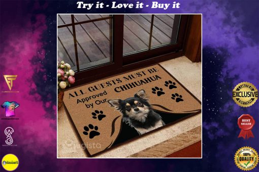 all guests must be approved by our chihuahua doormat