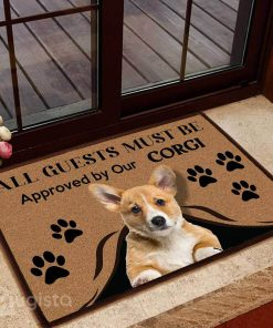 all guests must be approved by our corgi doormat 1 - Copy (3)