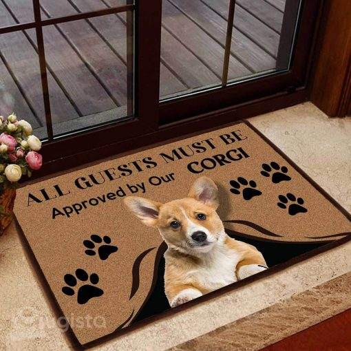 all guests must be approved by our corgi doormat 1 - Copy
