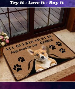 all guests must be approved by our corgi doormat