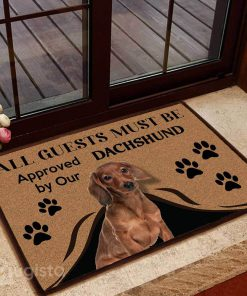 all guests must be approved by our dachshund doormat 1