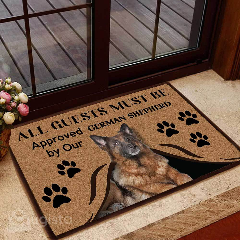 all guests must be approved by our german shepherd doormat 1 - Copy