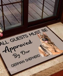all guests must be approved by our german shepherd lying down doormat 1 - Copy (2)
