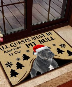all guests must be approved by our pit bull christmas doormat 1
