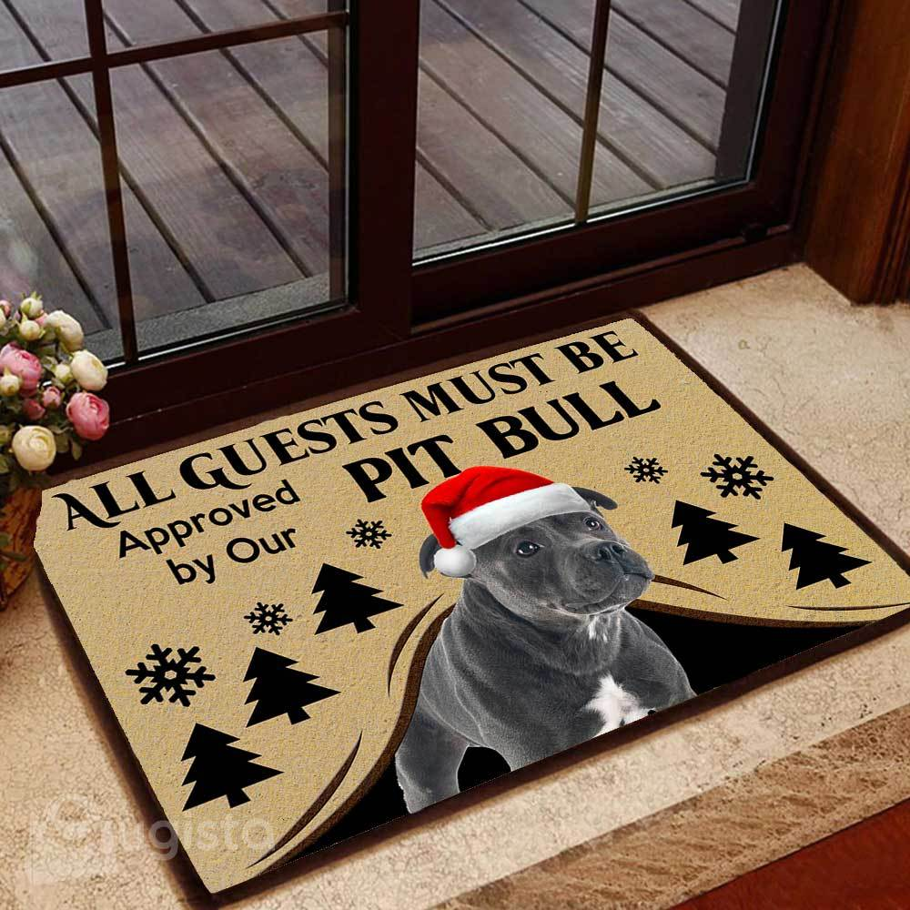all guests must be approved by our pit bull christmas doormat 1 - Copy (3)
