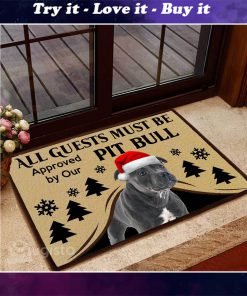 all guests must be approved by our pit bull christmas doormat