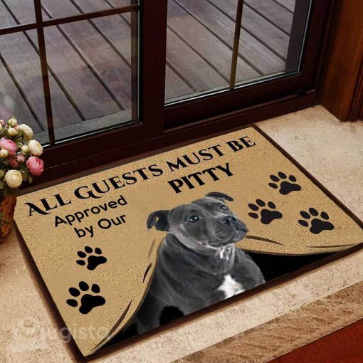 all guests must be approved by our pitty doormat 1