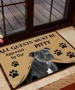 all guests must be approved by our pitty doormat 1 - Copy