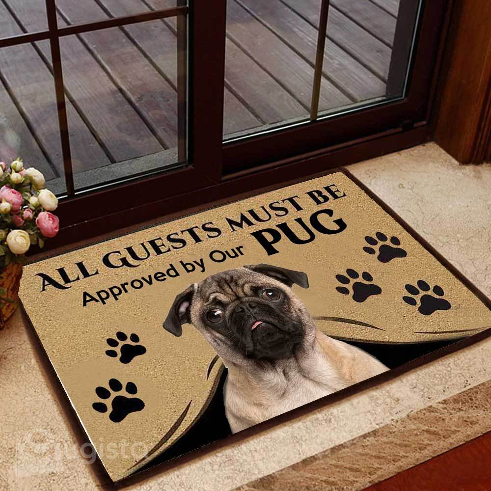 all guests must be approved by our pug doormat 1