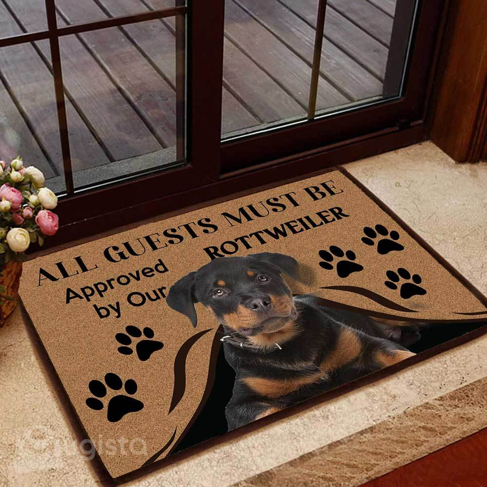 all guests must be approved by our rottweiler doormat 1