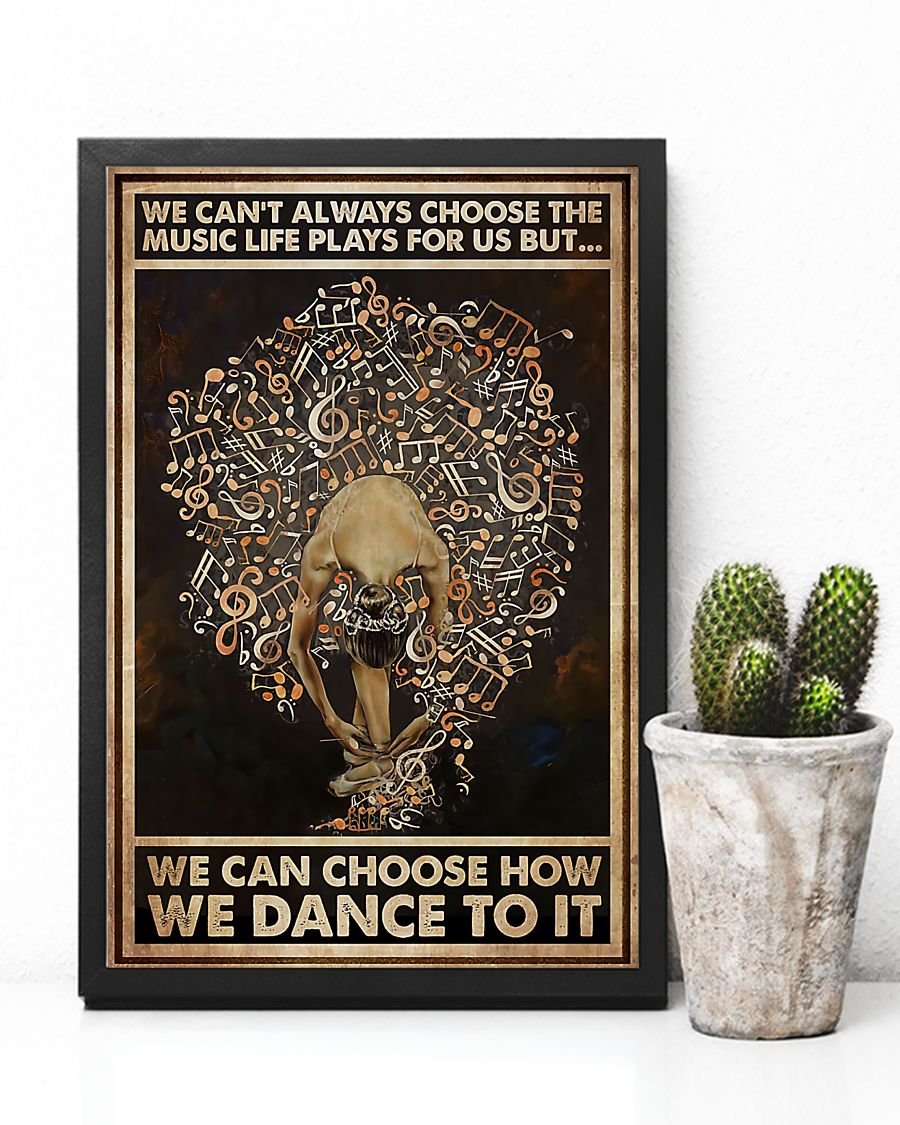 ballet we cant always choose the music life plays for us retro poster 4