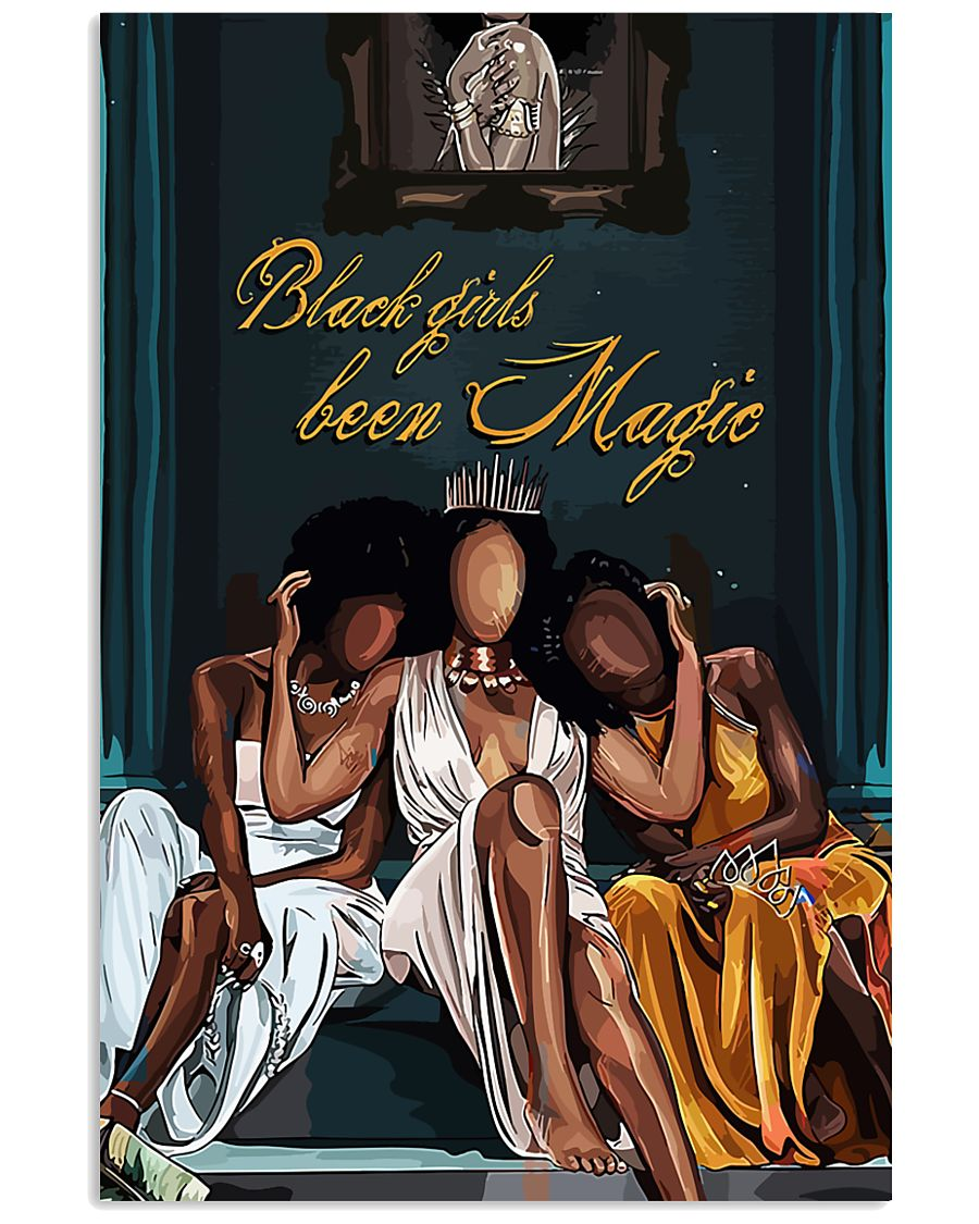 black girl been magic wall art poster 1
