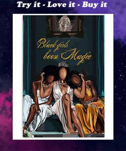 black girl been magic wall art poster