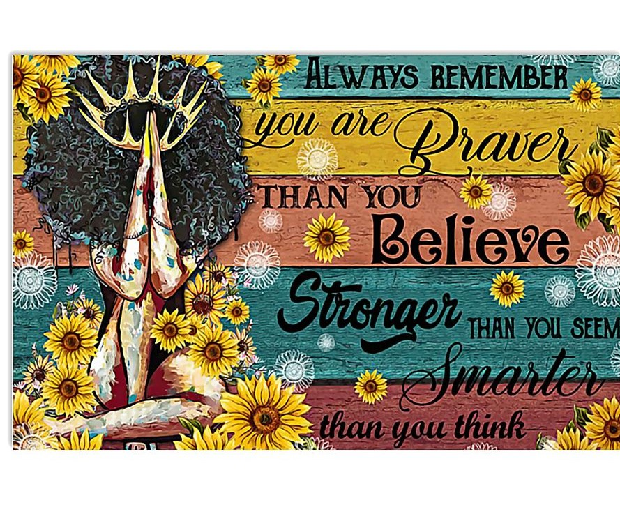black queen always remember you are braver than you believe poster 1