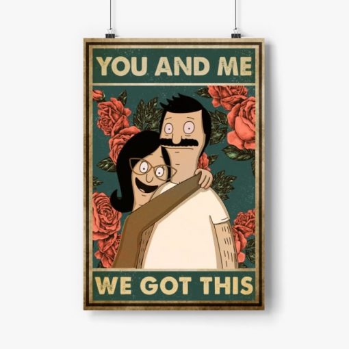bob belcher and linda belcher you and me we got this bob's burgers retro poster 2
