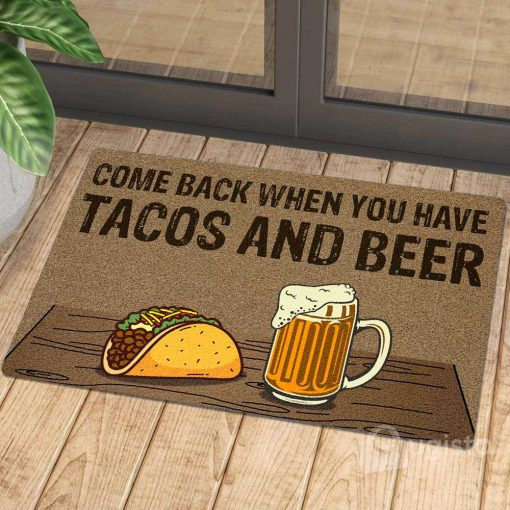 comeback when you have tacos and beer doormat 1