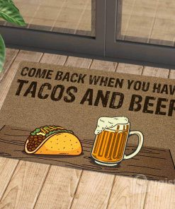 comeback when you have tacos and beer doormat 1 - Copy (3)