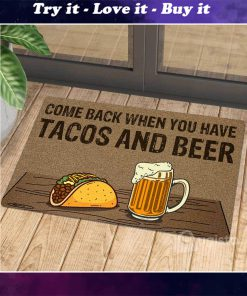 comeback when you have tacos and beer doormat