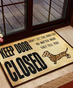 dachshund keep door closed dont lets the dog out doormat 1 - Copy (2)