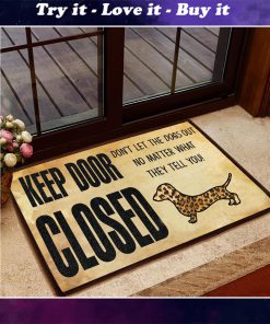 dachshund keep door closed dont lets the dog out doormat