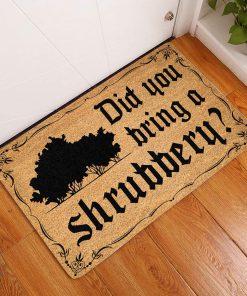 did ypu bring a shrubbery doormat 1 - Copy